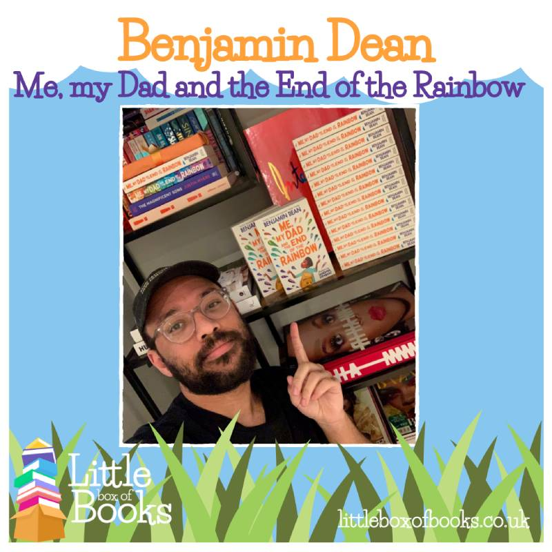 Benjamin Dean, author of Me, My Dad and the End of the Rainbow, a children's books with LGBTQ+ themes