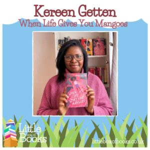 Kereen Geneen, author of when LIfe Gives you Mangoes