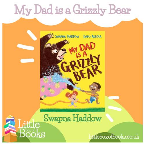 A picture of a yellow book cover with the titles My Dad is a Grizzly Bear. This is a story featuring a black main charcter and about the love between a father and son. a