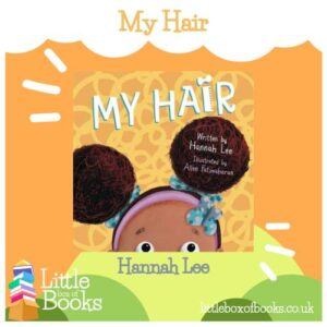 Picture is the cover of My Hair by Hannah Lee and Allen Fatimaharan